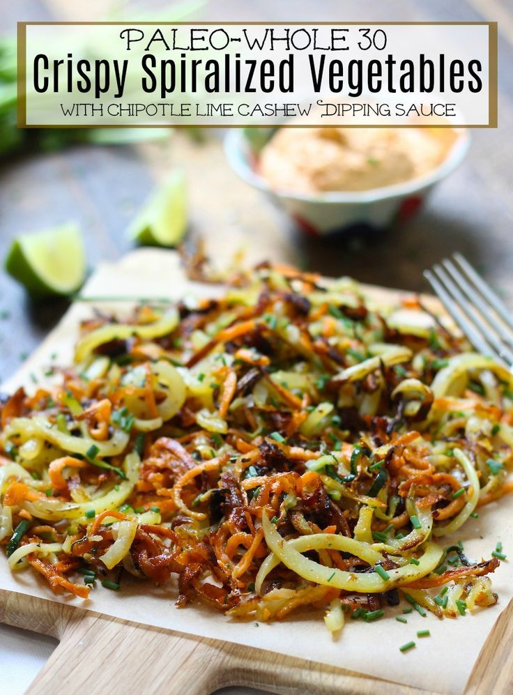 There spiralized crispy vegetables look delicious!