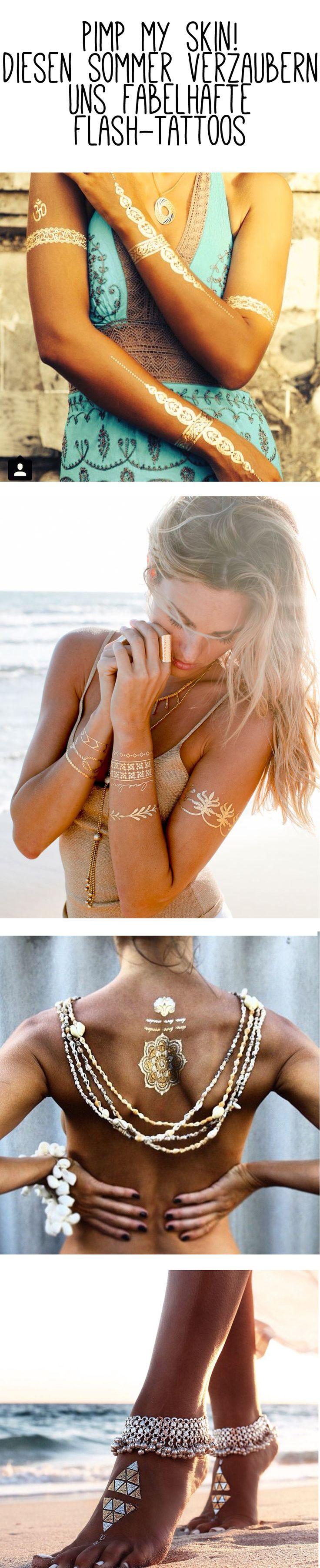 In diesem Sommer schimmert nicht nur unser Schmuck in Gold und Silber, sondern auch unsere Haut. Passend zum Boho-Look sind funkelnde Flash-Tattoos DAS Beauty-Must-Have 2015! Jetzt auf gofeminin.de #gofeminin #beauty #flashtattoos #summer #summerfeeling #beautyessential #jewelry #tattoo