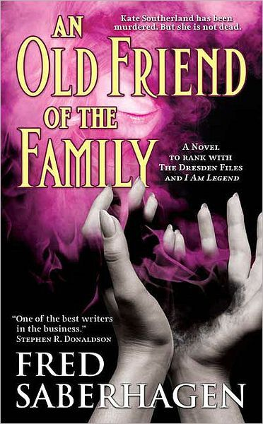An Old Friend of the Family (Dracula Series #3) by Fred Saberhagen | 9780765363893 | Paperback | Barnes & Noble