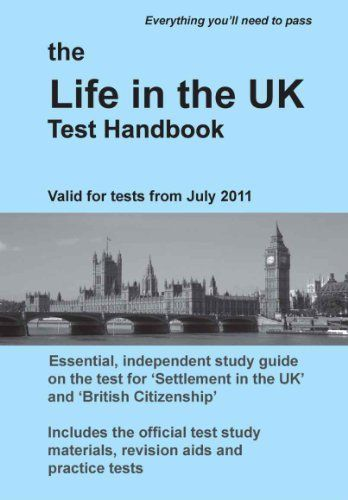 The Life in the UK Test Handbook: for tests from July 2011 by Saengduean Thompson. $7.05. Author: Andrew Thompson. 147 pages. Publisher: Garuda Publications; First edition (June 23, 2011)
