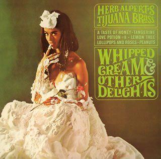 Herb Alpert and the Tijuana Brass - loved Herb Albert!