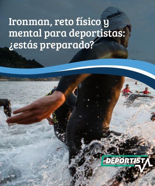 Ironman, reto físico y mental para deportistas: ¿Estás preparado?  Ironman es la prueba más exigente del atletismo. Está compuesta por 3,85 kilómetros de nado, 180 kilómetros de ciclismo y 42,2 kilómetros de carrera o maratón.