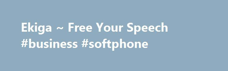 Ekiga ~ Free Your Speech #business #softphone http://charlotte.remmont.com/ekiga-free-your-speech-business-softphone/  # Submitted by dsandras on Sun, 03/08/2015 – 17:57 Ekiga 5.0 – Why? Ekiga was first released back in 2001 under the GnomeMeeting name, as a graduation thesis. In 2001, voice over IP, IP Telephony, and videoconferencing were not widespread technologies as they are now. The GNU/Linux desktop was at its infancy, and let's not speak about multimedia capabilities. Most webcam…