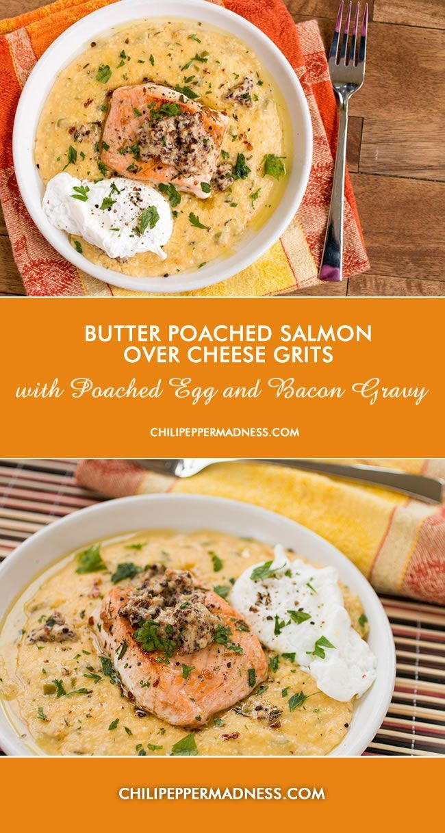 Butter Poached Salmon Over Cheesy Grits with Poached Egg and Bacon Gravy | ChiliPepperMadness.com
