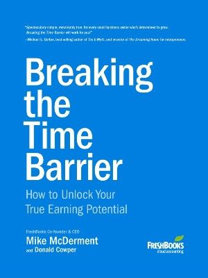 Precious Free Books: Breaking the Time Barrier : How to Unlock Your Tru...