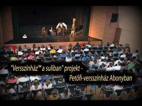 """""""Versszínház™ a suliban"""" projekt - Petőfi-versszínház Abonyban - YouTube"""