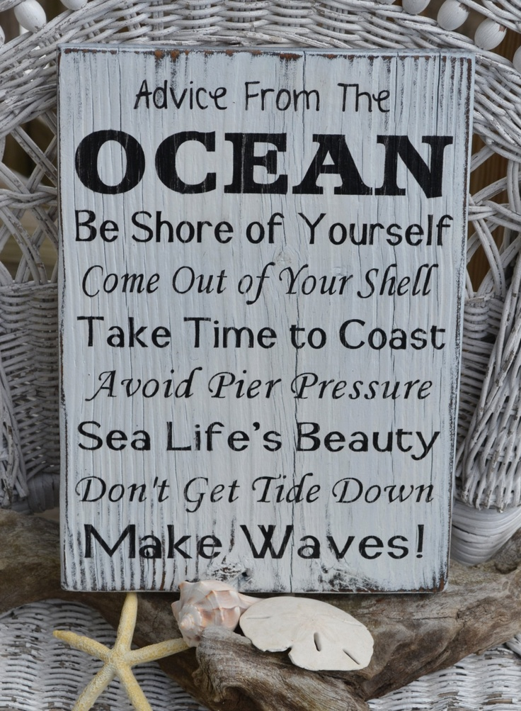 Beach Decor, Hand Painted Wood Sign, Advice Ocean, Black & White Distressed, Reclaimed Beach Wood. $35.00, via Etsy.