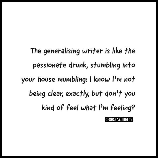Quotable - George Saunders