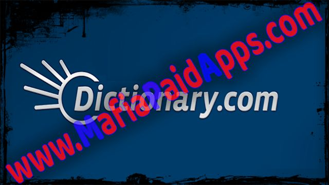 Dictionary.com v7.5.2 [Unlocked] Apk for Android    Dictionary.com  Dictionary.com [Unlocked] is a Books and Reference Apps for android  Download last version of Dictionary.com [Unlocked] APK for android from MafiaPaidApps with direct link  Did you know Here you get a Premium app available in the MafiaPaidApps?  Dictionary.com is the leading free English dictionary app for Android  with over 2000000 definitions and synonyms. The #1 free dictionary app is handy for education learning new…