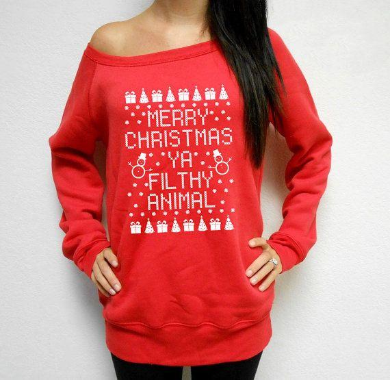 Fleece Lined Merry Christmas Ya Filthy Animal Off Shoulder Sweatshirt. Womens Ugly Christmas Sweater. Christmas Contest. Ya Filthy Animal.