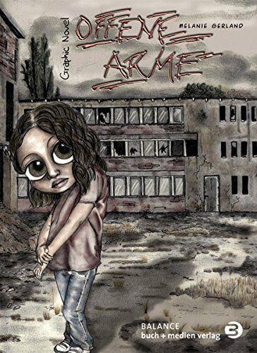 Offene Arme: Graphic Novel