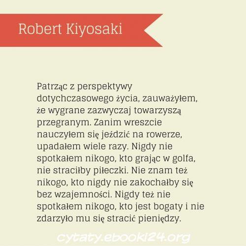 Robert Kiyosaki cytat o porażce i sukcesie