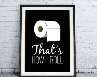 That's How I Roll, Black and White Minimalist Bathroom Art, Funny Toilet Paper Poster, Simple Modern Home Decor, DIY Bathroom Rules Download