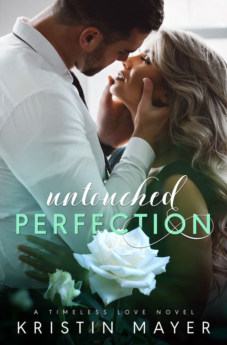 Cover & Excerpt Reveal Untouched Perfection by Kristin