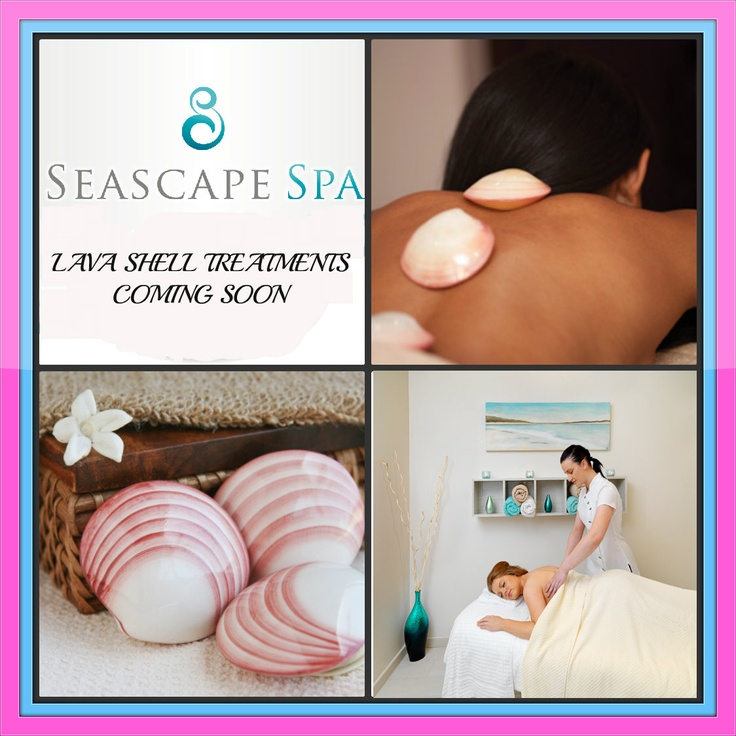 Lava Shell treatments are coming to the Sea scape spa soon