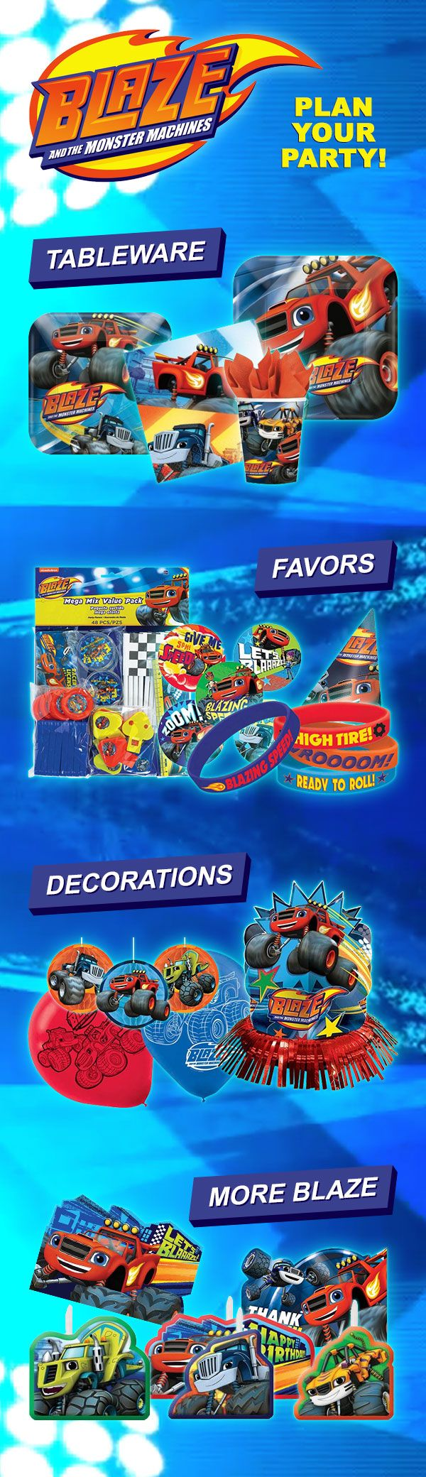 Plan your Blaze and the Monster Machines party with a few party supplies & other ideas for your party. These include Blaze and the Monster Machines favors, decorations, tableware, and more.