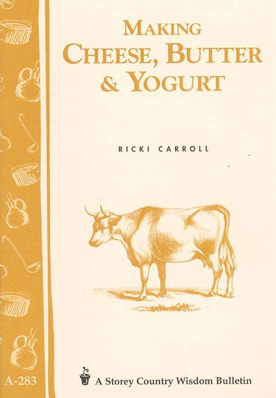 Making Cheese, Butter and Yogurt Book : https://www.lehmans.com/p-2736-making-cheese-butter-and-yogurt-book.aspx