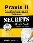 Praxis II Principles of Learning and Teaching: Early Childhood (0621) Exam Secrets Study Guide: Praxis II Test Review for the Praxis II: Principles of Learning and Teaching (PLT)