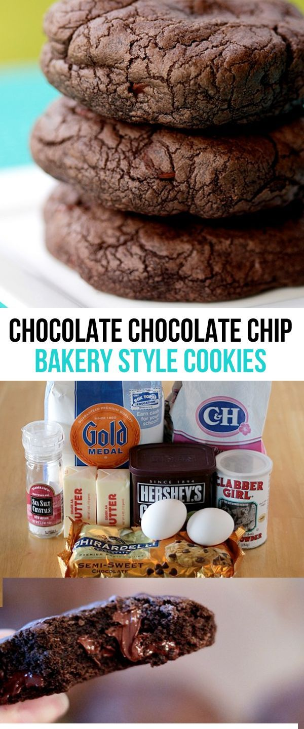 Chocolate Chocolate Chip Bakery Style Cookies.  These giant cookies are as good as any you'll get at the bakery.