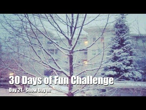 30 Days of Fun Challenge - Day 21 Snow Day In