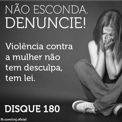 A violência contra a mulher é crime e tem lei! Conheça a Lei Maria da Penha e denuncie : http://www.planalto.gov.br/ccivil_03/_ato2004-2006/2006/lei/l11340.htm