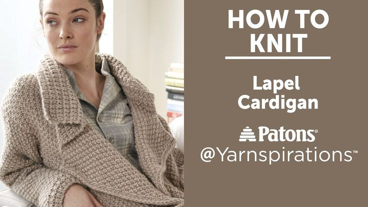 How to Knit a Cardigan: Lapel Cardigan