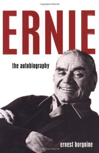 Ernie: The Autobiography:   We wept at his Oscar-winning role in <i>Marty</i>.  .  .we gasped when he took on Frank Sinatra in <i>From Here to Eternity</i>.  .  .we were riveted by his compelling performances in <i>The Dirty Dozen, Bad Day at Black Rock,</i> and <i>Ice Station Zebra</i>.  .  .and we laughed at his television sitcom <i>McHale's Navy.</i> We loved all of Ernest Borgnine's many portrayals, but what did we know  about the man behind the famous roles? Now for the first time...