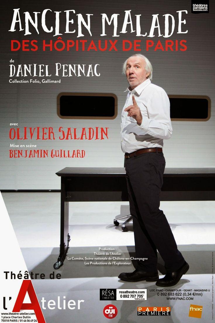 Théâtre : Ancien malade des hôpitaux de Paris de Daniel Pennac - Avec Olivier Saladin - Théâtre de l'Atelier - Paris 18 | ParisianShoeGals