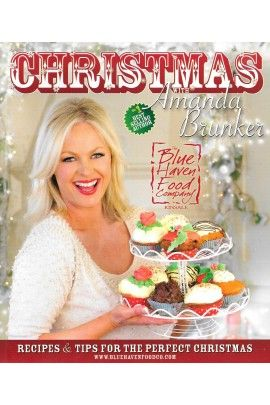 Christmas Cooking with Amanda Brunker and The Blue Haven Food Company