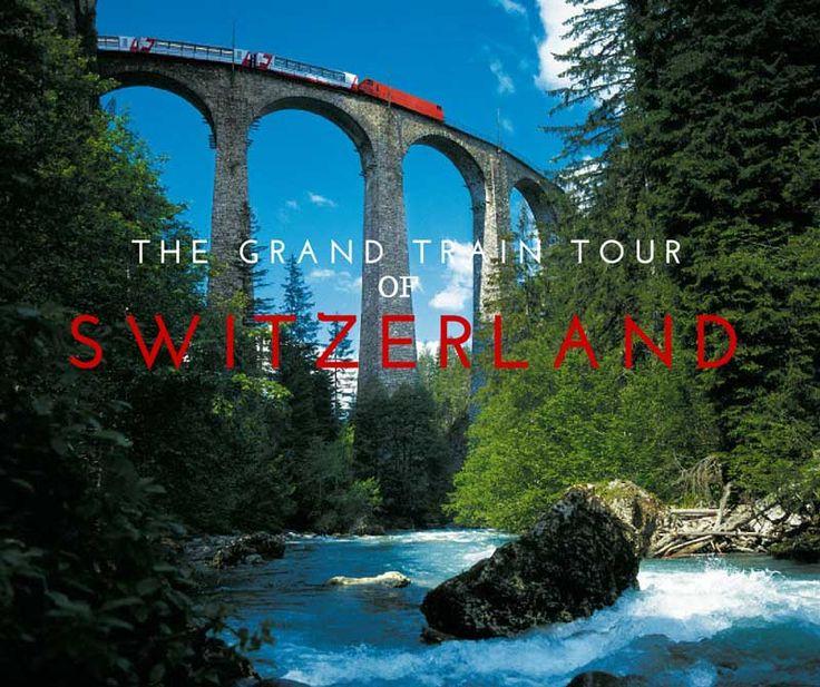 The Grand Train Tour of Switzerland