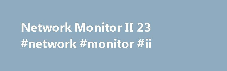 Network Monitor II 23 #network #monitor #ii http://japan.nef2.com/network-monitor-ii-23-network-monitor-ii/  # Network Monitor II 23.7 Publisher's Description You can get Internal IP (LAN IP), External IP (Internet IP or WAN IP), Net usage, Signal strength, Connection type (wired/wireless), upload progress bar, download progress bar, current network peak speed, upload graph, download graph, uploading speed, downloading speed, peak speed, uploaded quantity, downloaded quantity at one place…