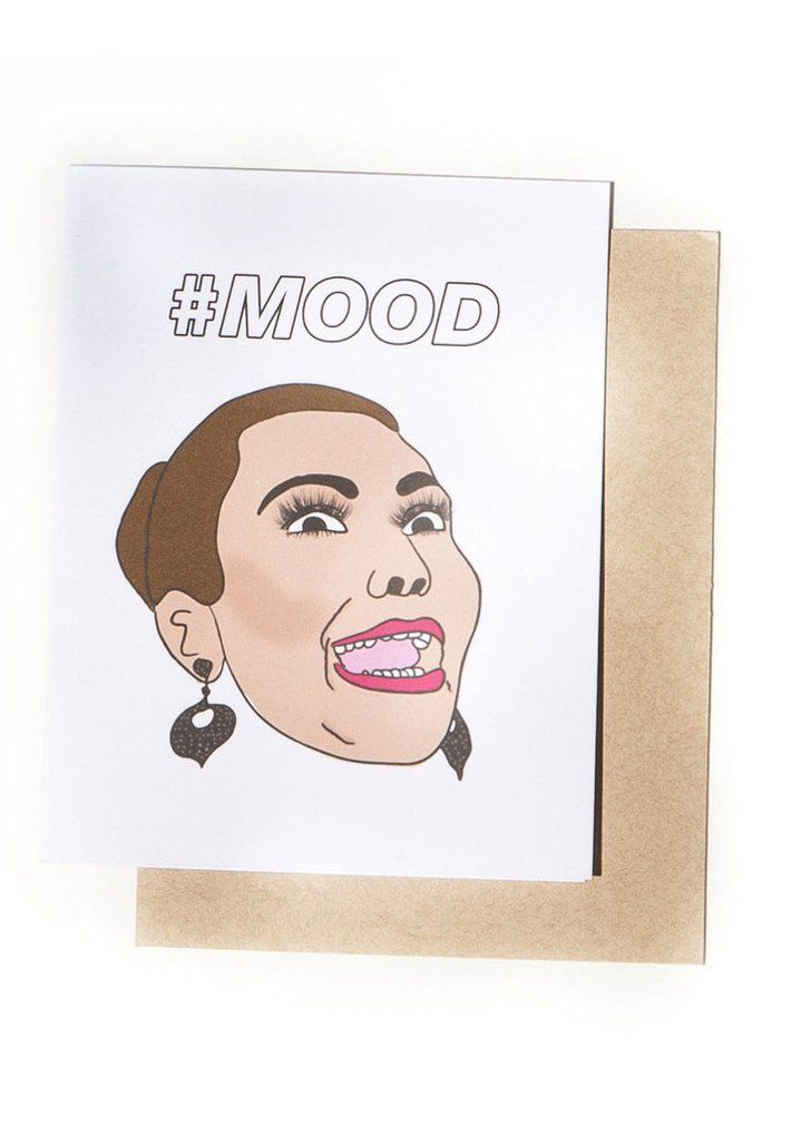 Pin for Later: 40+ Gifts For Millennials That Are SO Fetch  Current #Mood Card ($7)
