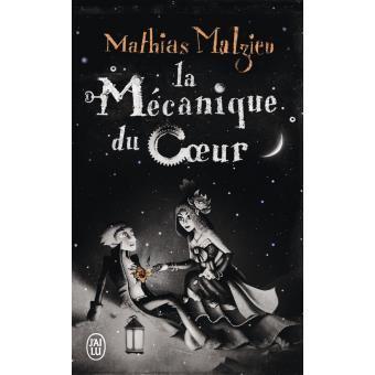 La mécanique du coeur - Mathias Malzieu 5.80€