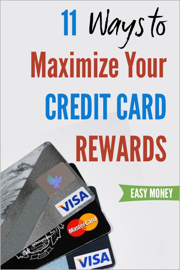 11 Ways To Maximize Your Credit Card Rewards And Cash Back Vital Dollar Rewards Credit Cards Make Easy Money Easy Money