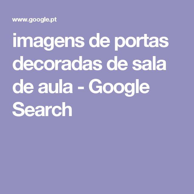 imagens de portas decoradas de sala de aula - Google Search