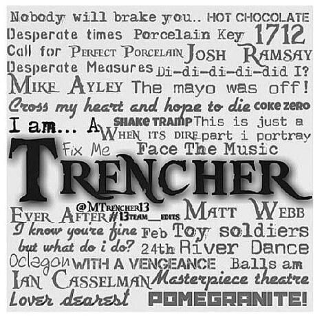 Trencher for life.