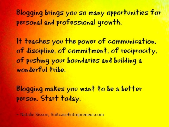 Blogging brings you rich opportunities for personal and professional growth