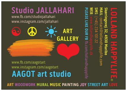LOLLAND HAPPYLIFE  Happylife ART GALLERY  AAGOT art studio ☀️ Studio JALLAHARI  Follow us on FB  #choosetobekind