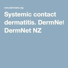 Systemic contact dermatitis. DermNet NZ