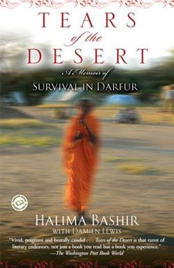 Tears of the Desert – A Memoir of Survival in Darfur by Halima Bashir with Damien Lewis is a work of  testimony and an important addition to the African archive.
