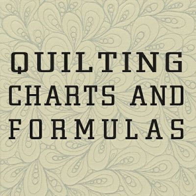 The best collection of useful quilt size, yard calculations, cutting, shortcuts etc I've seen to date. Jane's Quilting: Quilt Charts and Formulas