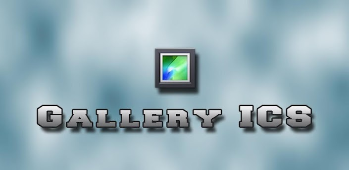 Gallery ICS - The ICS stock gallery app. Generally much better than manufacturer customised gallery apps!