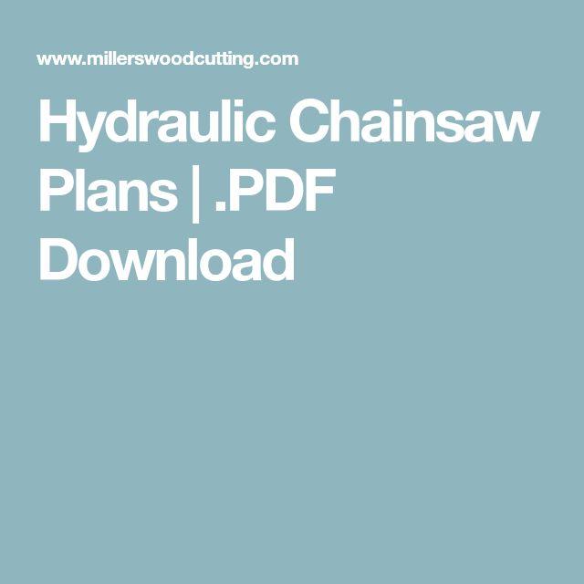 Hydraulic Chainsaw Plans | .PDF Download