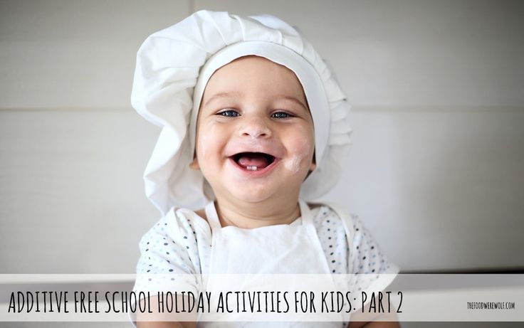 Additive free school holidays activities for kids thefoodwerewolf.com #additivefree #holidays #kids