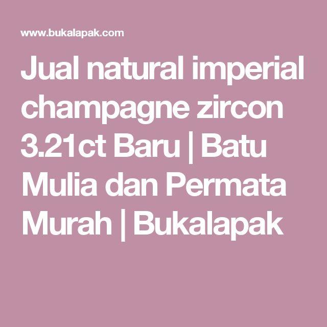 Jual natural imperial champagne zircon 3.21ct Baru | Batu Mulia dan Permata Murah | Bukalapak
