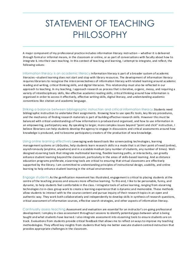 STATEMENT OF TEACHING PHILOSOPHY A major component of my professional practice includes information literacy instruction –...