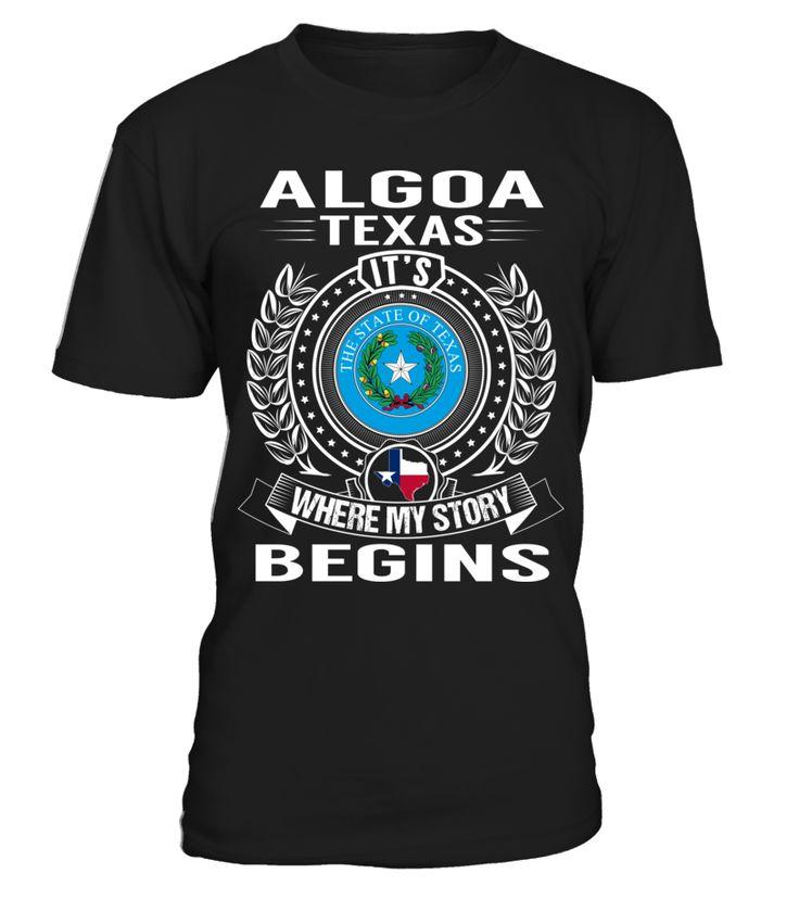 Algoa, Texas - My Story Begins