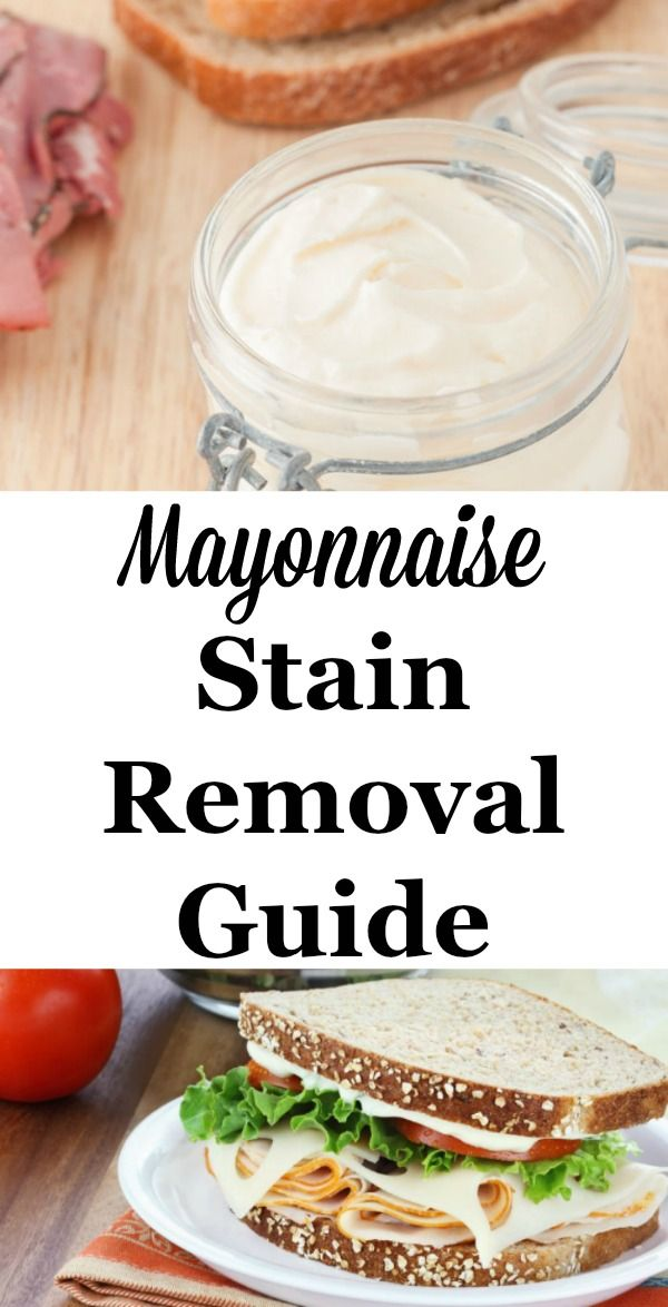 Mayonnaise stain removal guide, with step by step instructions for clothing, upholstery and carpet {on Stain Removal 101}