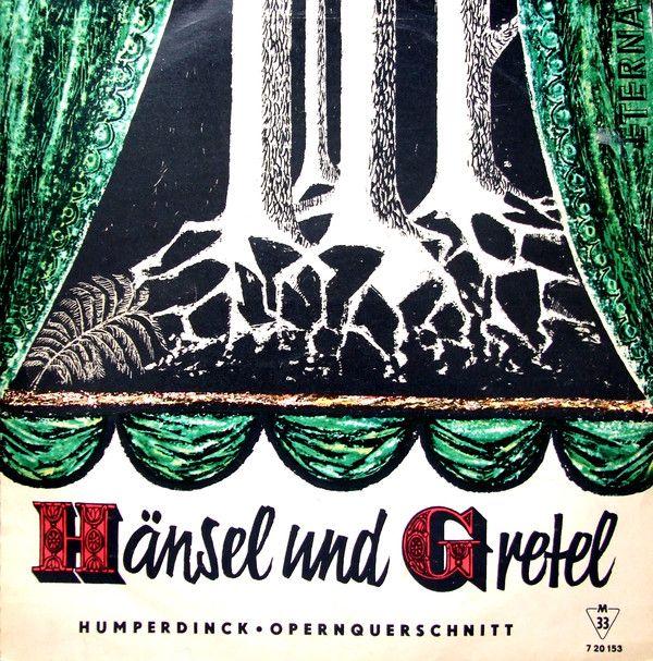 Münchner Philharmoniker, Fritz Lehmann - Humperdinck* - Hänsel und Gretel. Opernquerschnitt (Vinyl) at Discogs