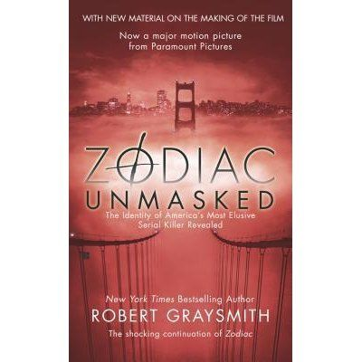 Zodiac Unmasked: The Identity of America's Most Elusive Serial Killer Revealed by Robert Graysmith — Reviews, Discussion, Bookclubs, Lists